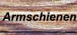 Armschienen